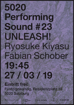 / Performing Sound #23: UNLEASH!